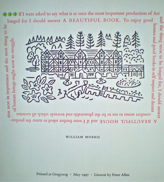 This linocut of Gregynog Hall was printed at Gwasg Gregynog (the private press).  It is from a linocut by Peter Allen, with a quote from William Morris around the edge. Image Credit: http://wherefivevalleysmeet.blogspot.com.au/2011/11/gregynog-hall-mid-wales.html